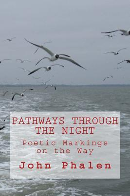 Pathways Through the Night
