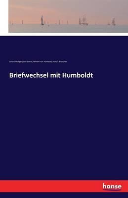 Briefwechsel mit Humboldt