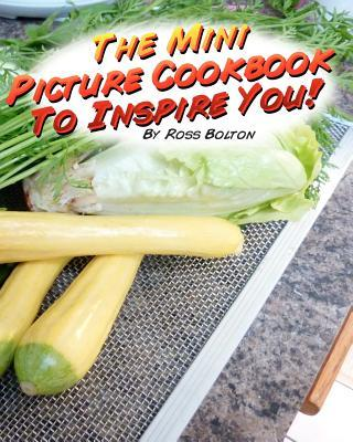 The Mini Picture Cookbook to Inspire You!