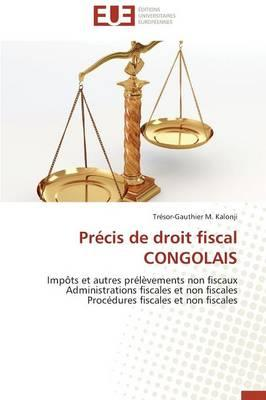 Precis de Droit Fiscal Congolais