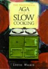 Traditional Aga Book of Slow Cooking