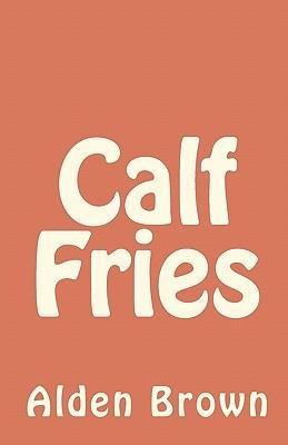 Calf Fries