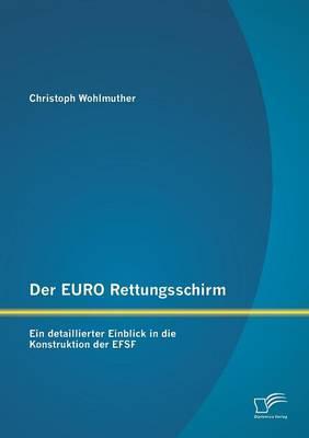 Der Euro Rettungsschirm