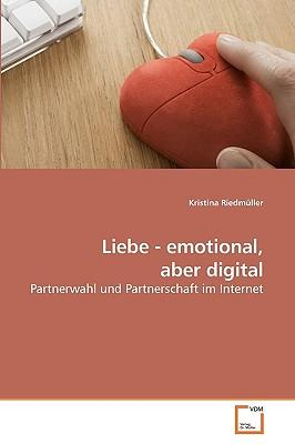 Liebe - emotional, aber digital