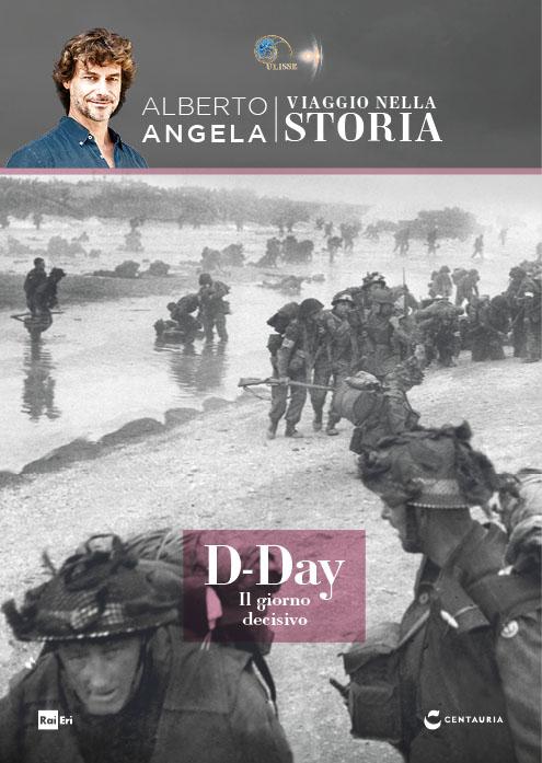 D-Day il giorno decisivo