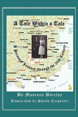 A Tale Within a Tale; A Personal Journey Through the 20th Century