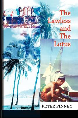 The Lawless and the Lotus