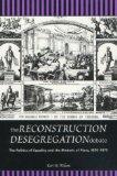 The Reconstruction Desegregation Debate