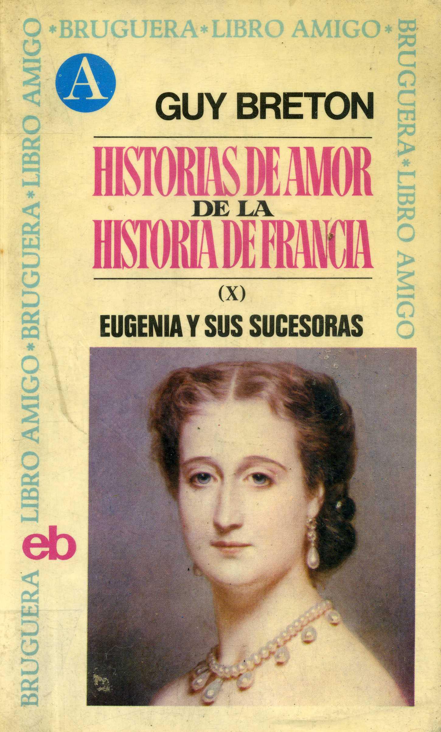 Historias de amor de la Historia de Francia X
