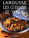 Larousse des cuisines du monde