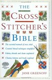 The Cross Stitcher's Bible