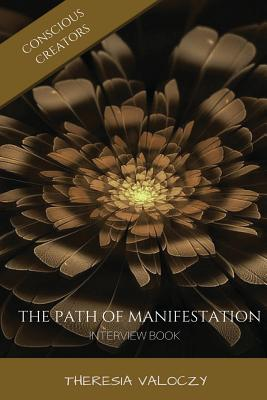 The Path of Manifestation