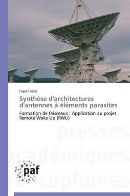 Synthese d'Architectures d'Antennes a Elements Parasites