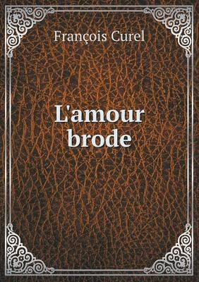 L'Amour Brode