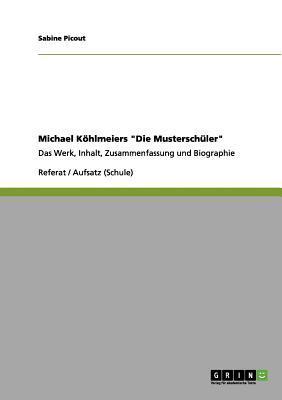 """Michael Köhlmeiers """"Die Musterschüler"""""""