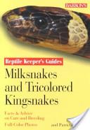 Milksnakes and Tricolored Kingsnakes