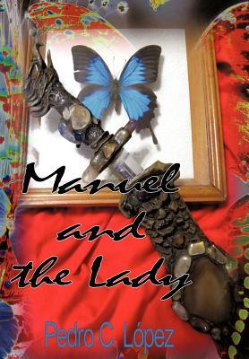 Manuel and the Lady