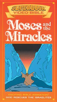 Moses and the Miracles