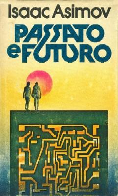 Passato e futuro