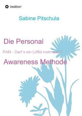 Die Personal Awareness Methode