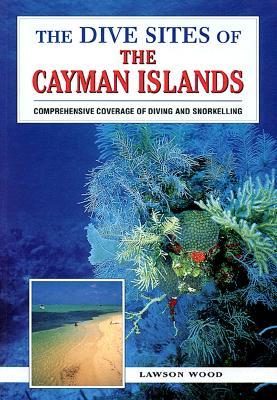 The Dive Sites of the Cayman Islands