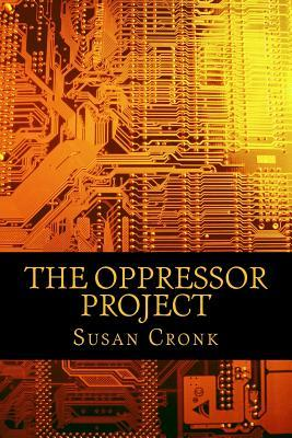 The Oppressor Project