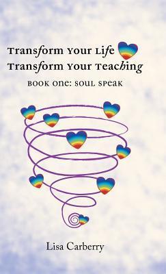 Transform Your Life, Transform Your Teaching