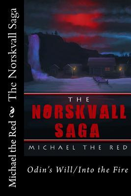 The Norskvall Saga
