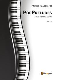 PopPreludes. For piano solo