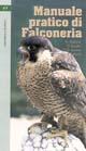 Manuale pratico di falconeria