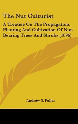 The Nut Culturist