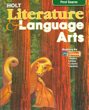California Holt Literature & Language Arts, First Course