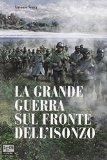 La Grande Guerra sul...