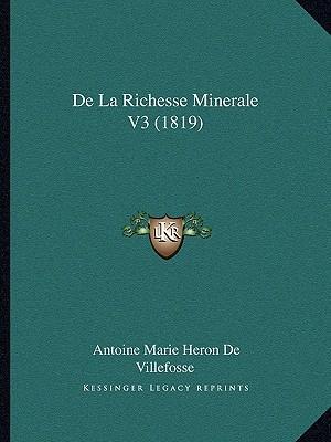 de La Richesse Minerale V3 (1819)