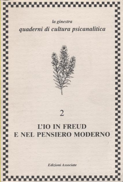 L'io in Freud e nel pensiero moderno
