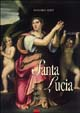 Santa Lucia. Storia, culto e tradizioni