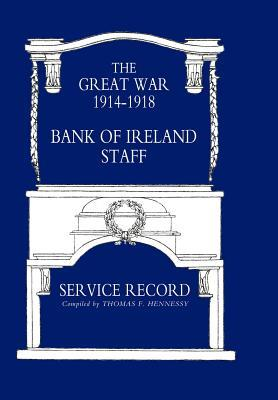 Great War 1914-1918 Bank of Ireland Staff Service Record