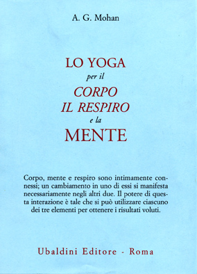Lo yoga per il corpo, il respiro e la mente