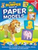 My Big Bumper Book of Paper Models