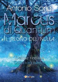 Marcus di Quantum «Il regno del nulla». Deluxe version. Collector's edition