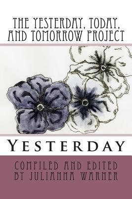 The Yesterday, Today and Tomorrow Project