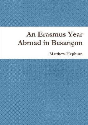 An Erasmus Year Abroad in Besançon