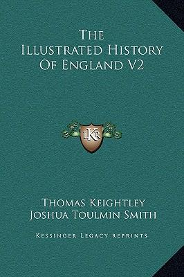 The Illustrated History of England V2