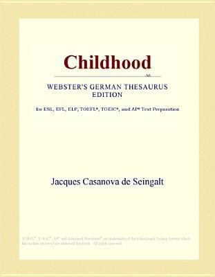 Childhood (Webster's German Thesaurus Edition)