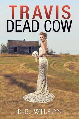 Travis Dead Cow