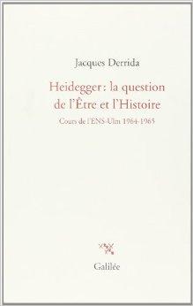 Heidegger: la question de l'Être et l'Histoire