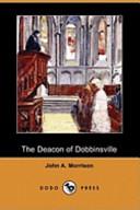 The Deacon of Dobbinsville (Dodo Press)