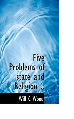 Five Problems of State and Religion .