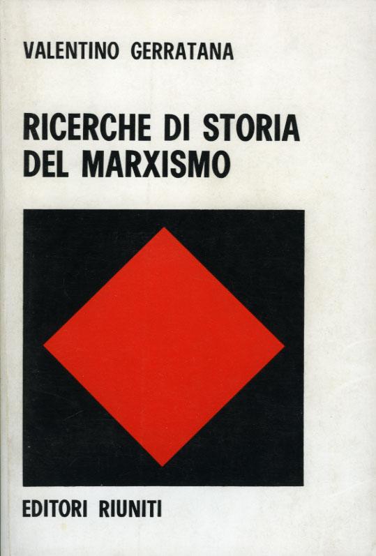 Ricerche di storia del marxismo