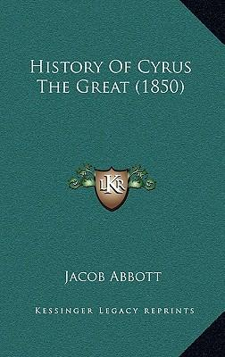 History of Cyrus the Great (1850)